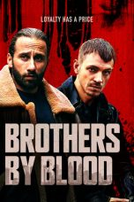 Nonton Film Brothers by Blood (2020) Terbaru Subtitle Indonesia
