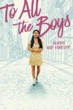 Nonton Film To All the Boys: Always and Forever (2021) Terbaru Subtitle Indonesia