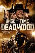 Nonton Film Once Upon a Time in Deadwood (2019) Terbaru Subtitle Indonesia
